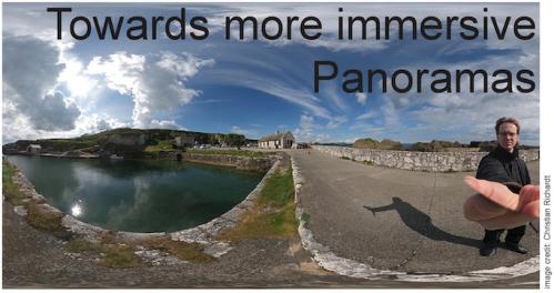 CAMERA Towards more Immersive Panoramas